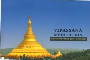 Vipassana Meditation and it's Relevance to the World