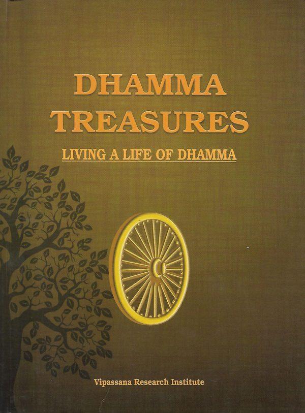 Dhamma Treasures - Living a Life of Dhamma